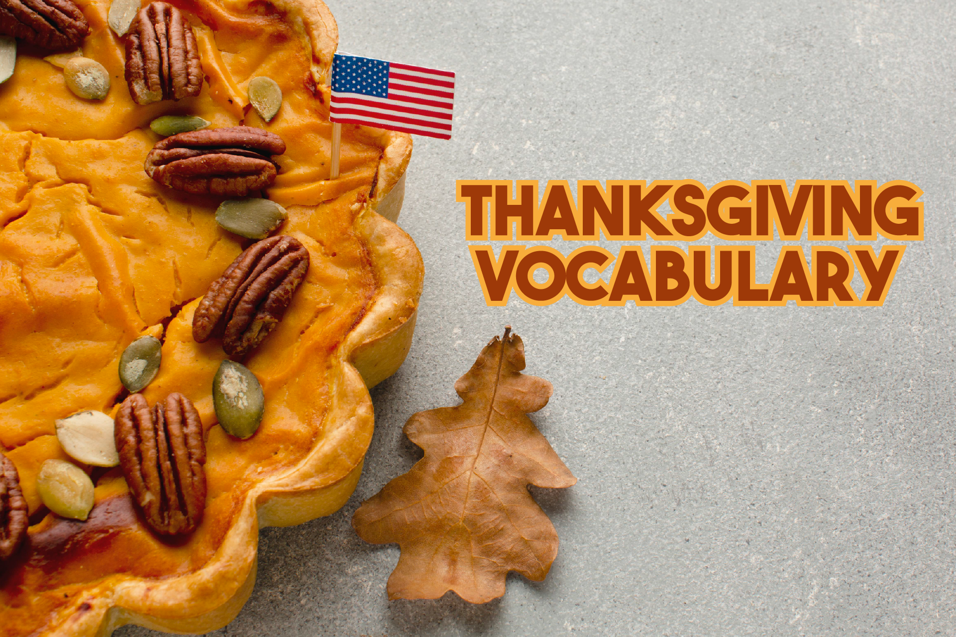 Vocabulario para la celebración de Thanksgiving