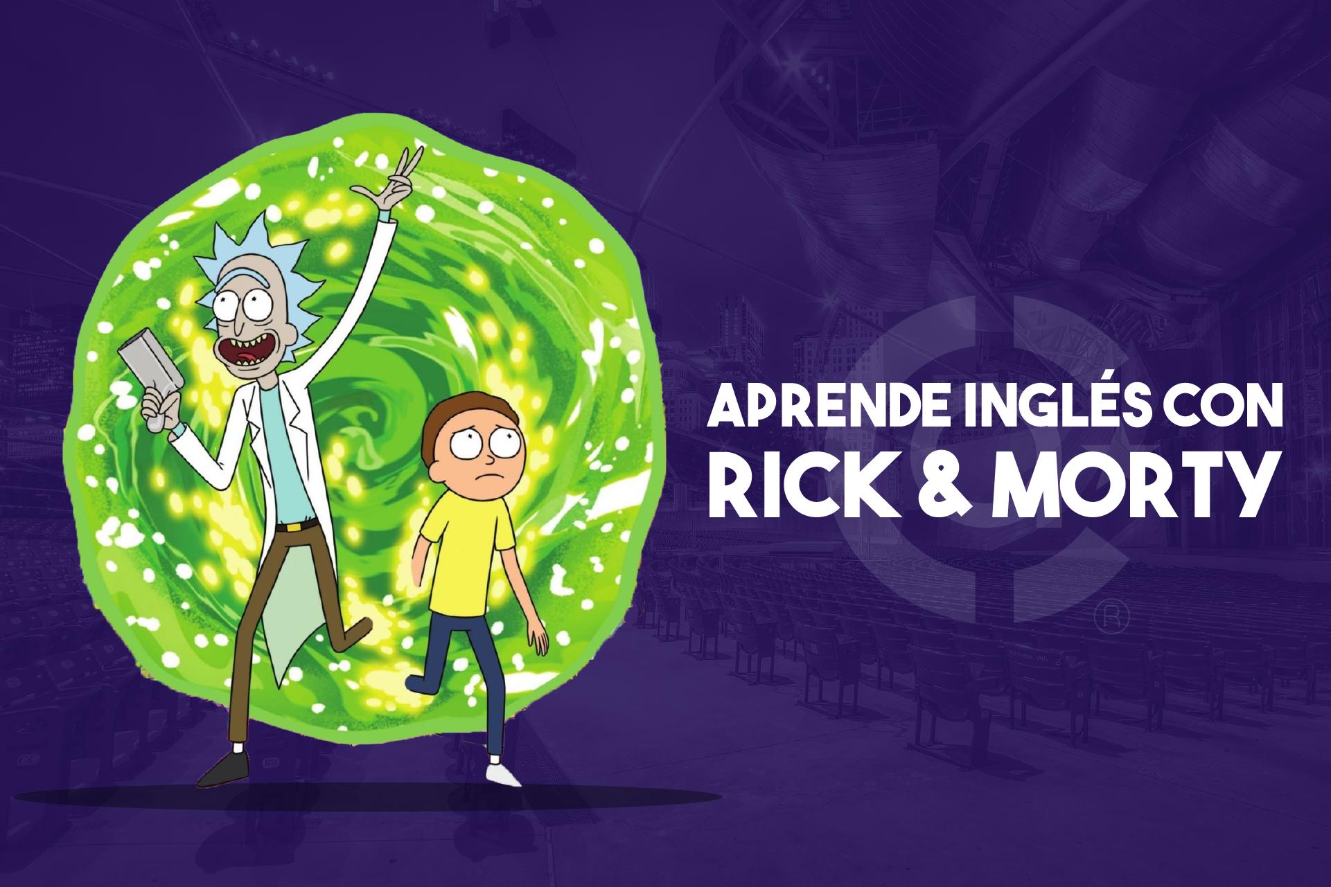 """Aprende inglés con """"Ricky & Morty"""""""