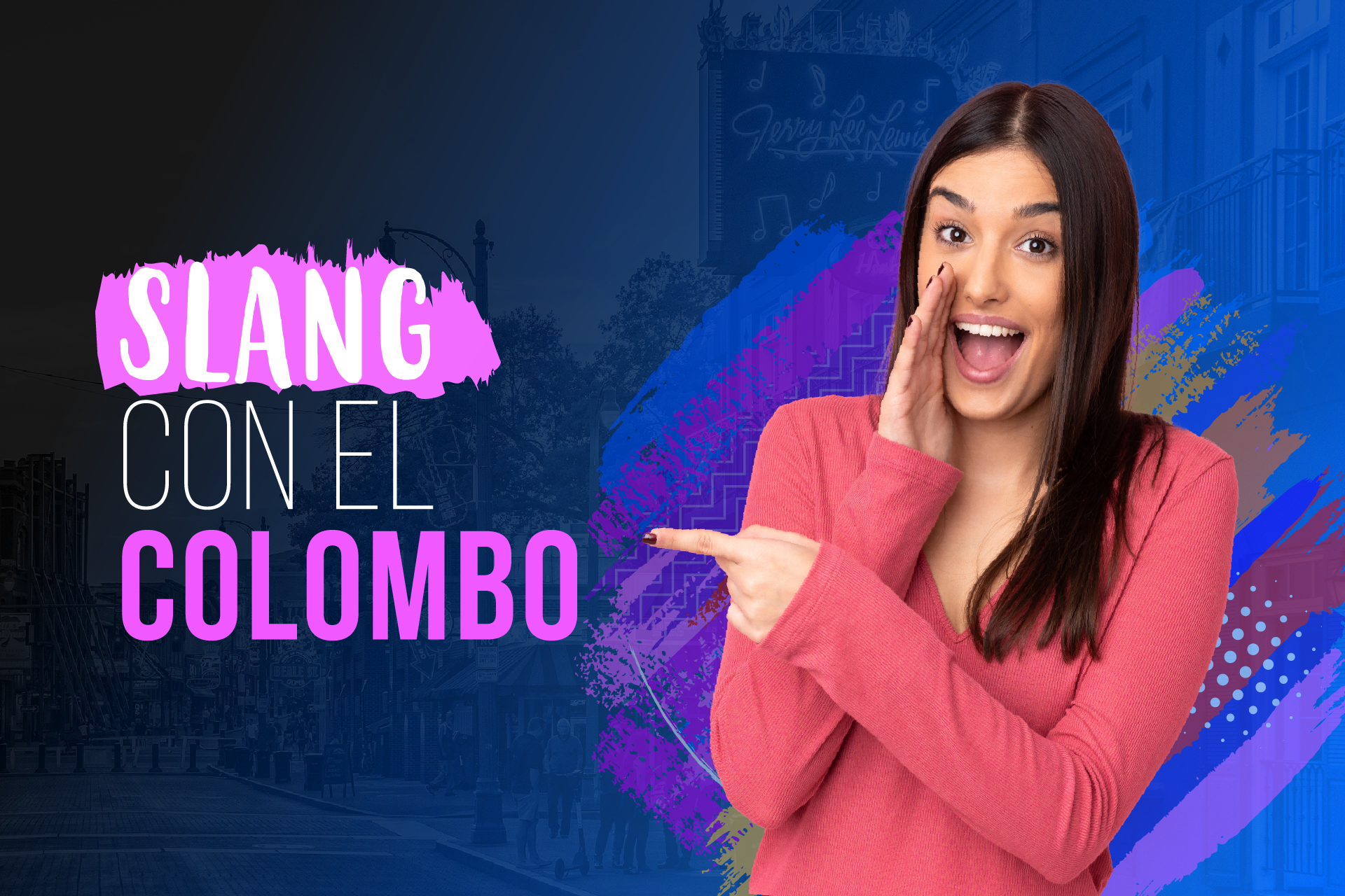Slang con el Colombo